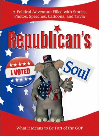 Republican's Soul: What It Means to Be Part of the G.O.P. cover