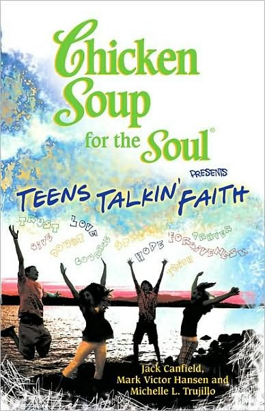 Chicken Soup for the Soul Presents Teens Talkin' Faith cover