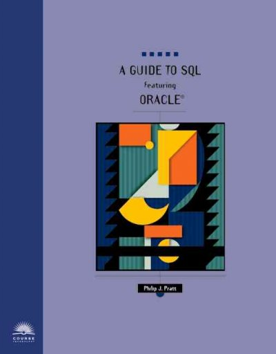 A Guide to SQL Featuring Oracle cover
