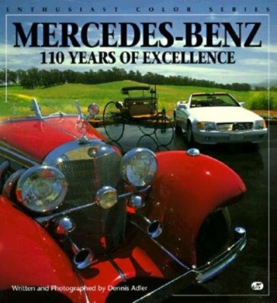 Mercedes-Benz: 110 Years of Excellence (Enthusiast Color) cover