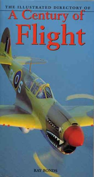 The Illustrated Directory of a Century of Flight cover