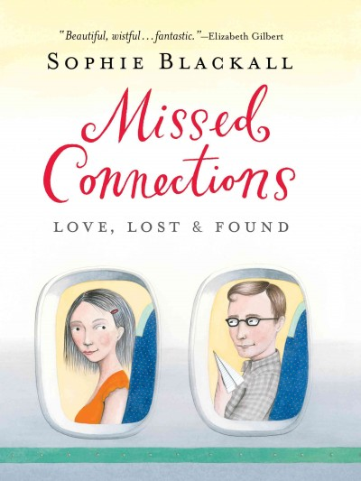 Missed Connections: Love, Lost & Found cover