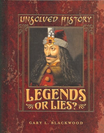 Legends Or Lies (Unsolved History) cover