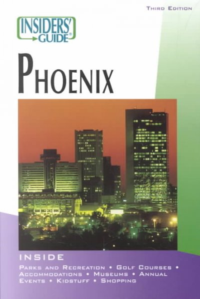 Insiders' Guide® to Phoenix, 3rd (Insiders' Guide Series) cover