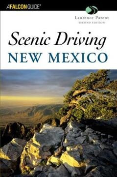 Scenic Driving New Mexico, 2nd (Scenic Driving Series) cover