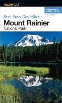 Best Easy Day Hikes Mount Rainier National Park, 2nd (Best Easy Day Hikes Series) cover