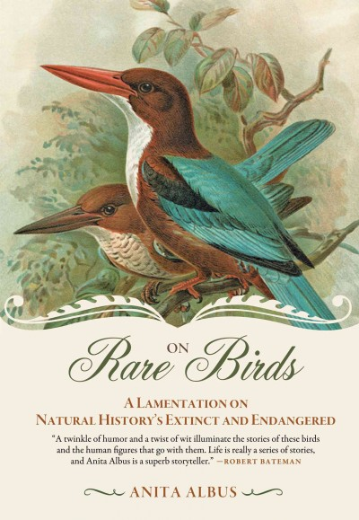 On Rare Birds: A Lamentation on Natural History's Extinct and Endangered cover