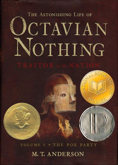 The Astonishing Life of Octavian Nothing, Traitor to the Nation, Vol. 1: The Pox Party cover