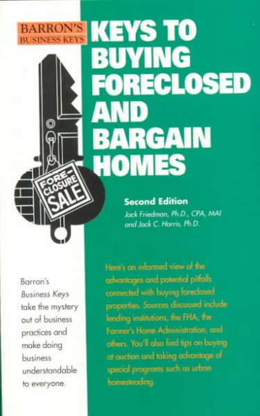 Keys to Buying Foreclosed and Bargain Homes (Barron's Business Keys) cover