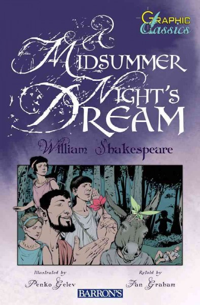 A Midsummer Night's Dream (Graphic Classics)