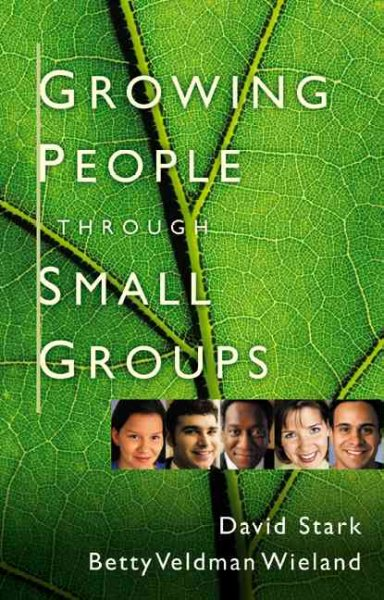 Growing People Through Small Groups cover