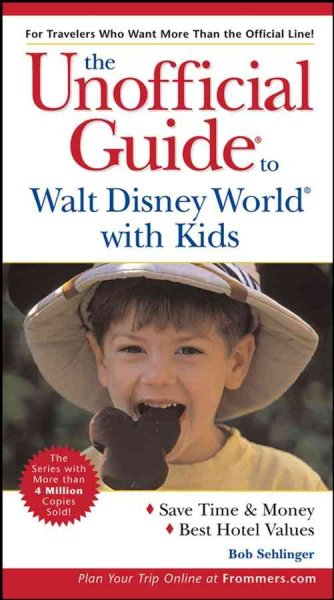 The Unofficial Guide to Walt Disney World with Kids (Unofficial Guides) cover