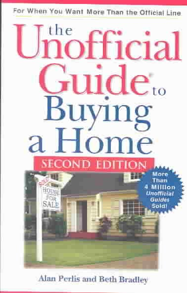 The Unofficial Guide to Buying a Home (Unofficial Guides) cover