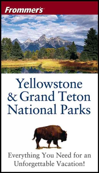 Frommer'sYellowstone & Grand Teton National Parks (Park Guides) cover