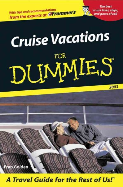 Cruise Vacations For Dummies 2003 (Dummies Travel)