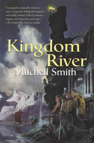 Kingdom River: Book Two of the Snowfall Trilogy
