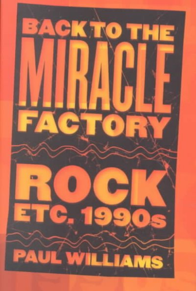 Back to the Miracle Factory: Rock Etc. 1990's cover