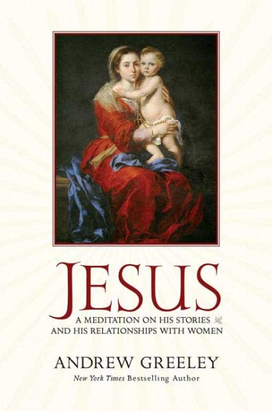 Jesus: A Meditation on His Stories and His Relationships with Women cover