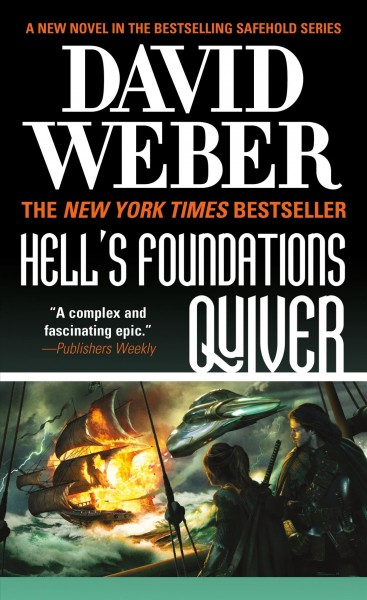 Hell's Foundations Quiver: A Novel in the Safehold Series (Safehold, 8) cover