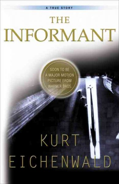 The Informant: A True Story cover