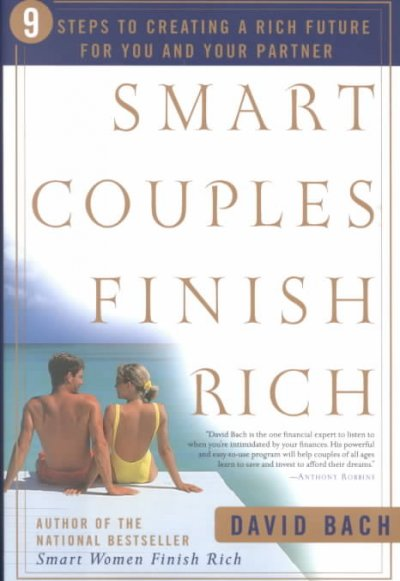 Smart Couples Finish Rich: 9 Steps to Creating a Rich Future for You and Your Partner cover