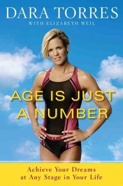 Age Is Just a Number: Achieve Your Dreams at Any Stage in Your Life cover