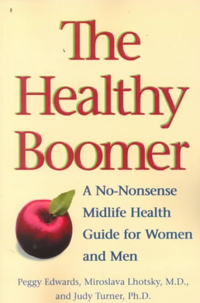The Healthy Boomer: A No-Nonsense Midlife Health Guide for Women and Men cover