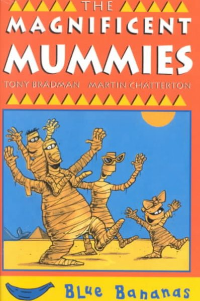 The Magnificent Mummies (Bananas Series) cover