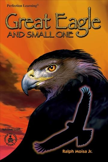 Great Eagle and Small One (Cover-To-Cover Chapter Books) cover