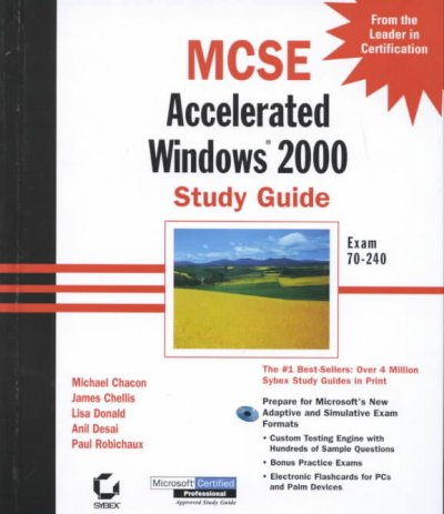 MCSE: Accelerated Windows 2000 Study Guide Exam 70-240 (With CD-ROM) cover