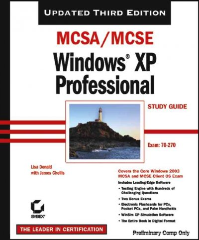 MCSA/MCSE Windows XP Professional Study Guide (70-270), 3rd Ed. cover