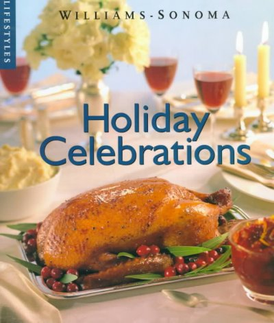 Holiday Celebrations (Williams-Sonoma Lifestyles) cover