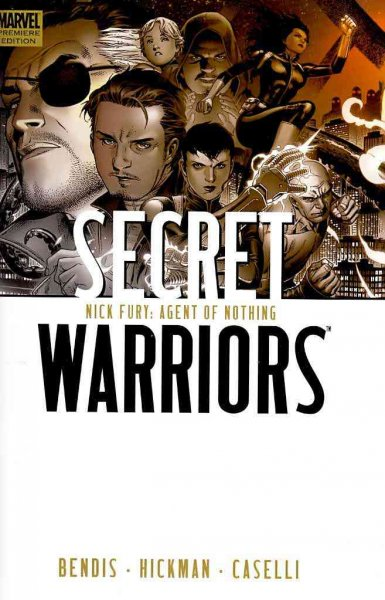 Secret Warriors Vol. 1: Nick Fury, Agent Of Nothing cover