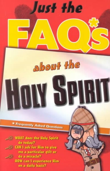 Just The Faq*s About The Holy Spirit cover