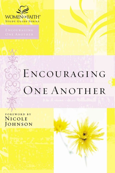 Encouraging One Another (Women of Faith Study Guide Series) cover