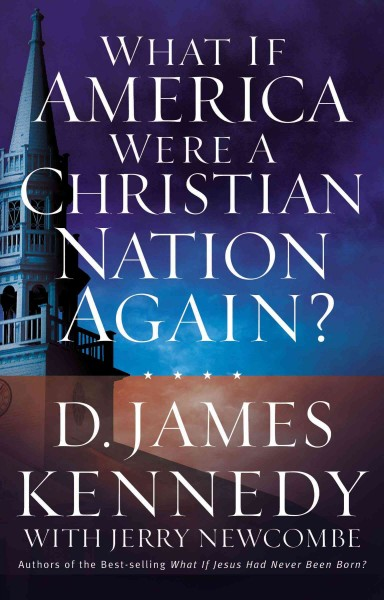 What If America Were a Christian Nation Again? cover