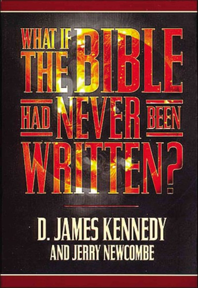What If the Bible Had Never Been Written? cover