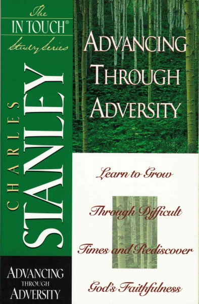 Advancing Through Adversity (In Touch Study Series) cover