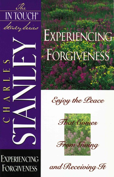 Experiencing Forgiveness (The in Touch Study Series) cover