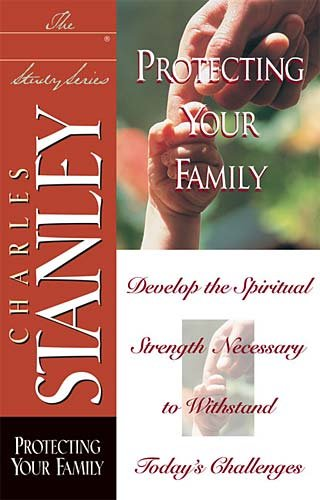 Protecting Your Family (In Touch Study) cover