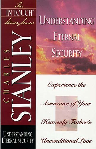 Understanding Eternal Security (The in Touch Study Series) cover