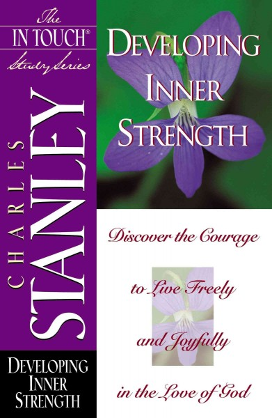 Developing Inner Strength (The In Touch Study Series) cover