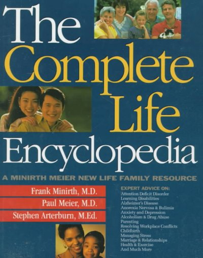 The Complete Life Encyclopedia: A Minirth Meier New Life Family Resource cover