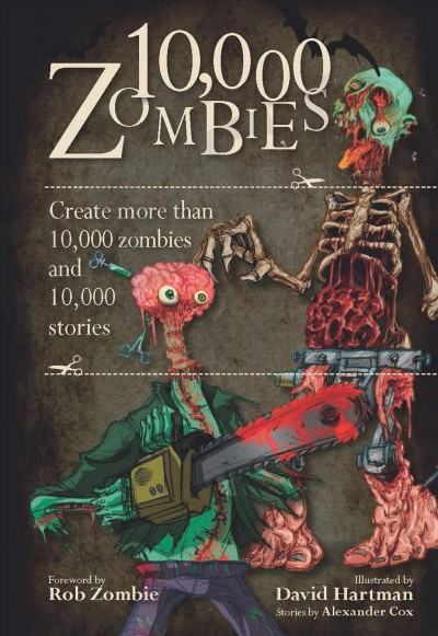 10,000 Zombies: Create More Than 10,000 Zombies and 10,000 Stories cover