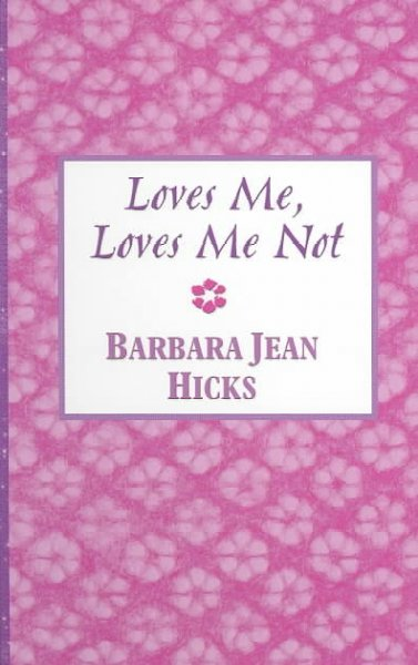 Loves Me, Loves Me Not (Thorndike Press Large Print Candlelight Series) cover