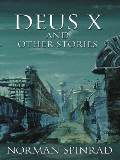 Deus X and Other Stories (Five Star Speculative Fiction)