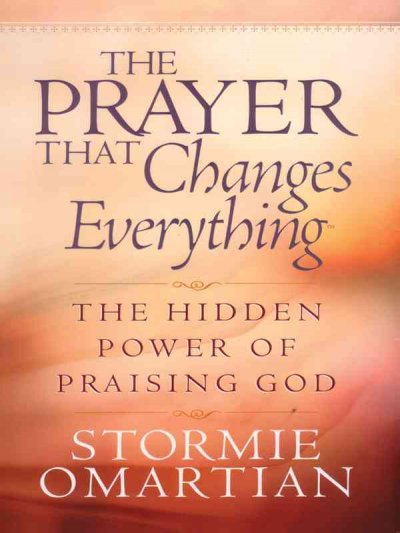 The Prayer That Changes Everything cover