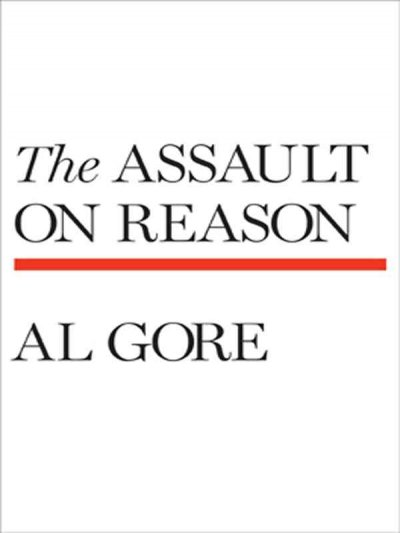 The Assault on Reason (Thorndike Press Large Print Basic Series) cover