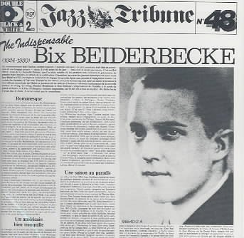The Indispensable Bix Beiderbecke (1925-1930) cover