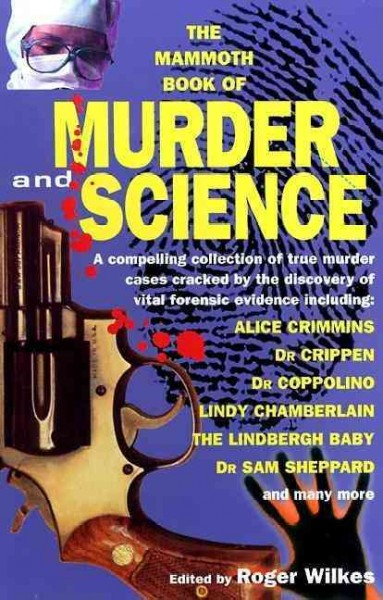 The Mammoth Book of Murder and Science cover